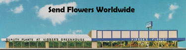 Visser's Florist & Greenhouses has been delivering to Orange County for 50 years!